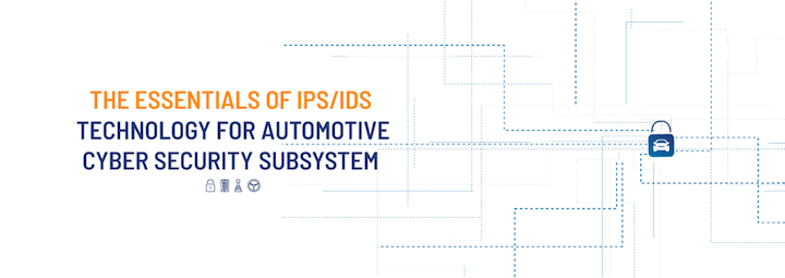 IPS/IDS technology for essential automotive cybersecurity is not enough to stop threats.